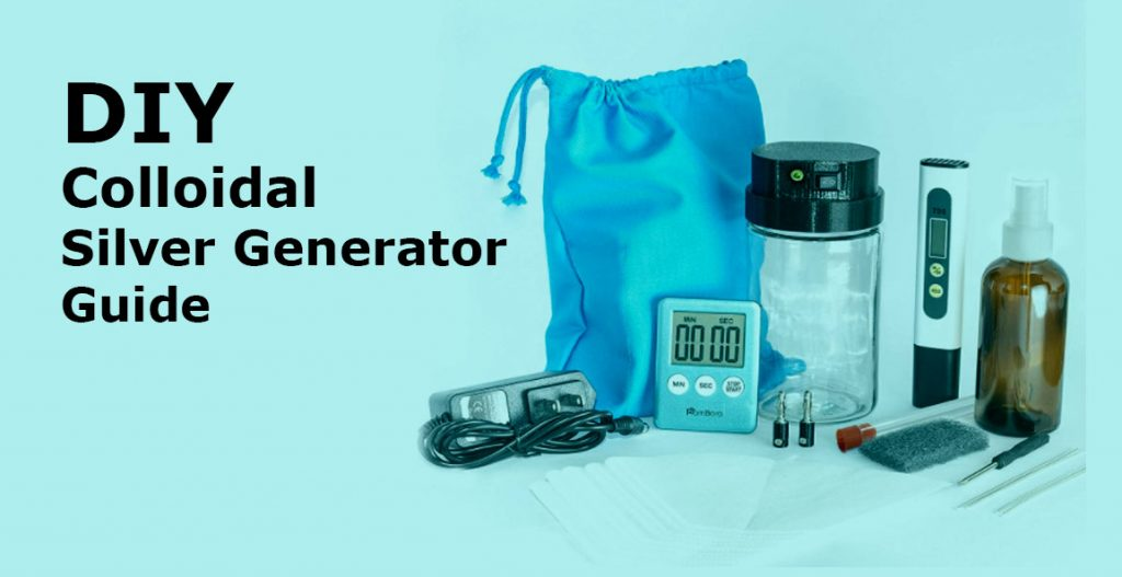 Guiide about makiing colloidal silver generator at your home